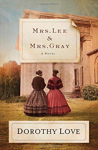 Mrs. Lee and Mrs. Gray: A Novel