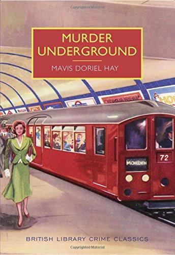 Murder Underground: A British Library Crime Classic