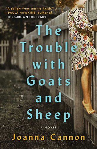 Trouble with Goats and Sheep: A Novel