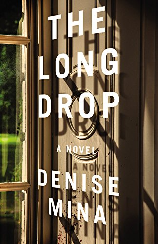 Long Drop: A Novel