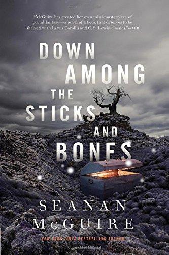 Down Among the Sticks and Bones (Wayward Children)