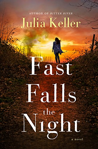 Fast Falls the Night: A Novel