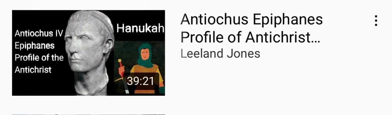 Antichus Epiphanes Profile of Antichrist on Hanukah