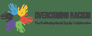 Overcoming Racism/Facilitating Racial Equity Collaborative Logo