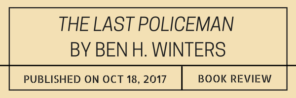 REVIEW: The Last Policeman