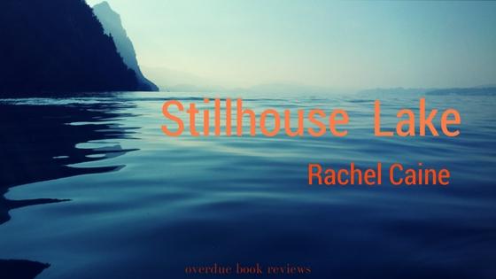 Review: Stillhouse Lake