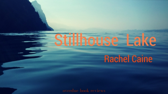 Review: Stillhouse Lake