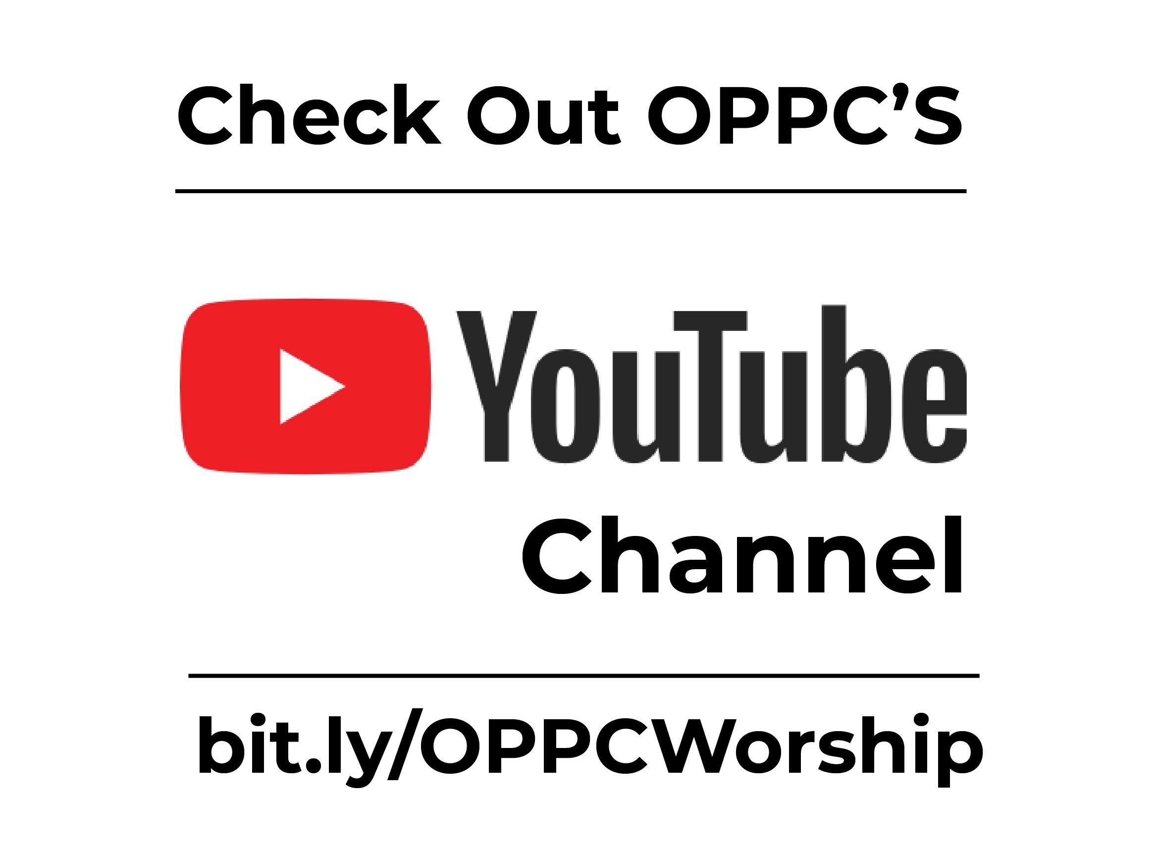 OPPC's YouTube Link bit.ly/OPPCWorship