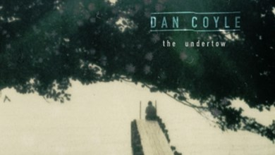 Photo of The Undertow by Dan Coyle [Album Review]
