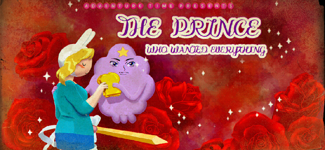 "Fanfiction, Bad Fiction, and Hipster-Hate in Adventure Time's ""The Prince Who Wanted Everything"""