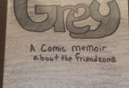 """Patrick J. Reilly's """"GREY"""" A Comic Memoir about the Friendzone"""