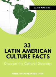 33 Latin American Culture Facts