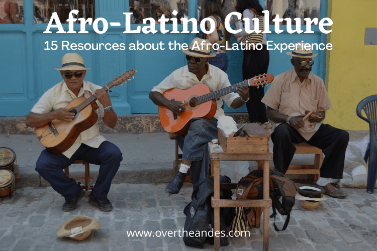 The Afro-Latino Experience and Culture
