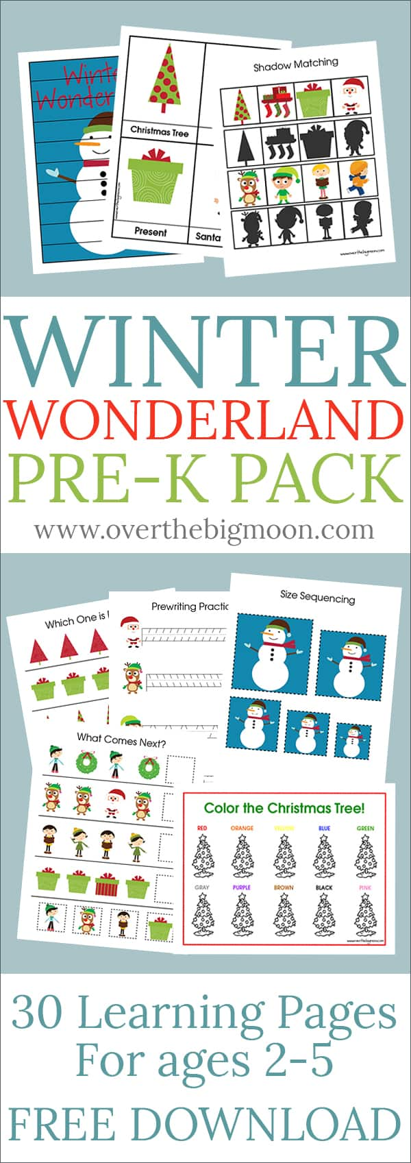 FREE Winter Wonderland Pre-K Pack - this Pre-K Pack brings all things Christmas to it! From www.overthebigmoon.com!