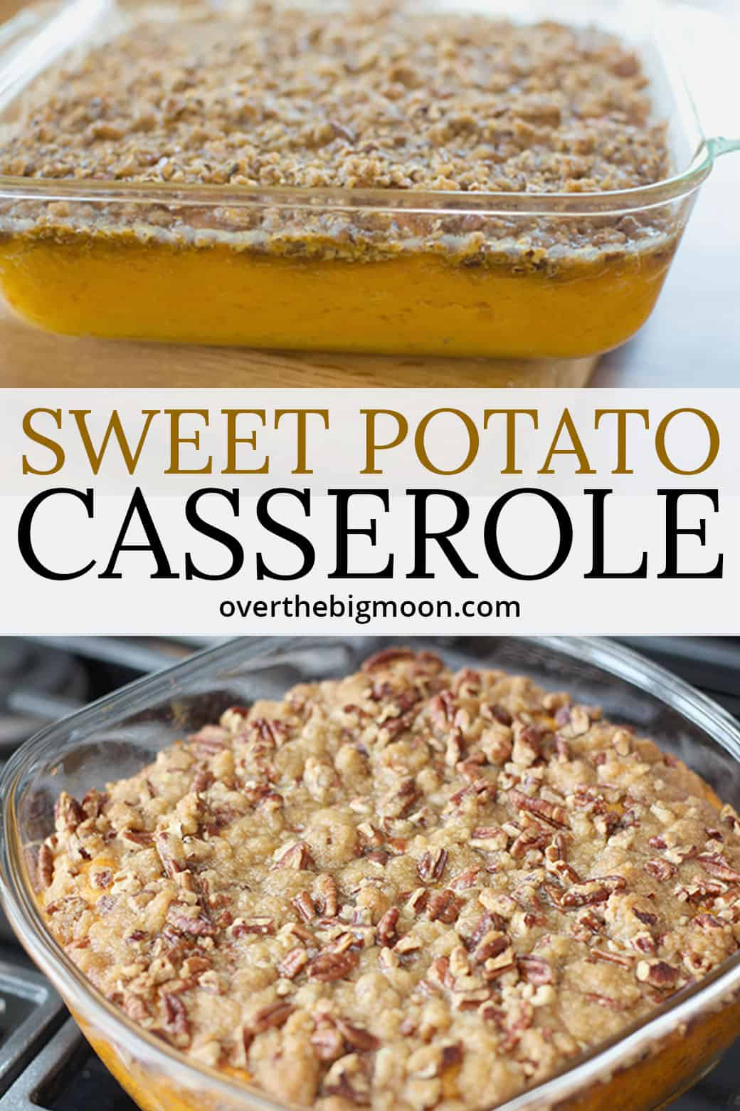 This Sweet Potato Casserole with Brown Sugar and Pecan Crumble Topping will win just about anyone over! This is hands down the most raved about Thanksgiving and Christmas side dish every year! From overthebigmoon.com!
