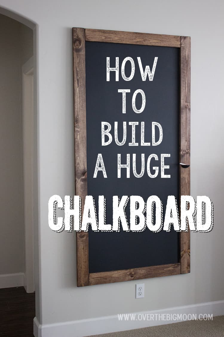 How to Build a Huge Chalkboard for super cheap! This is an awesome step-by-step tutorial! From overthebigmoon.com!