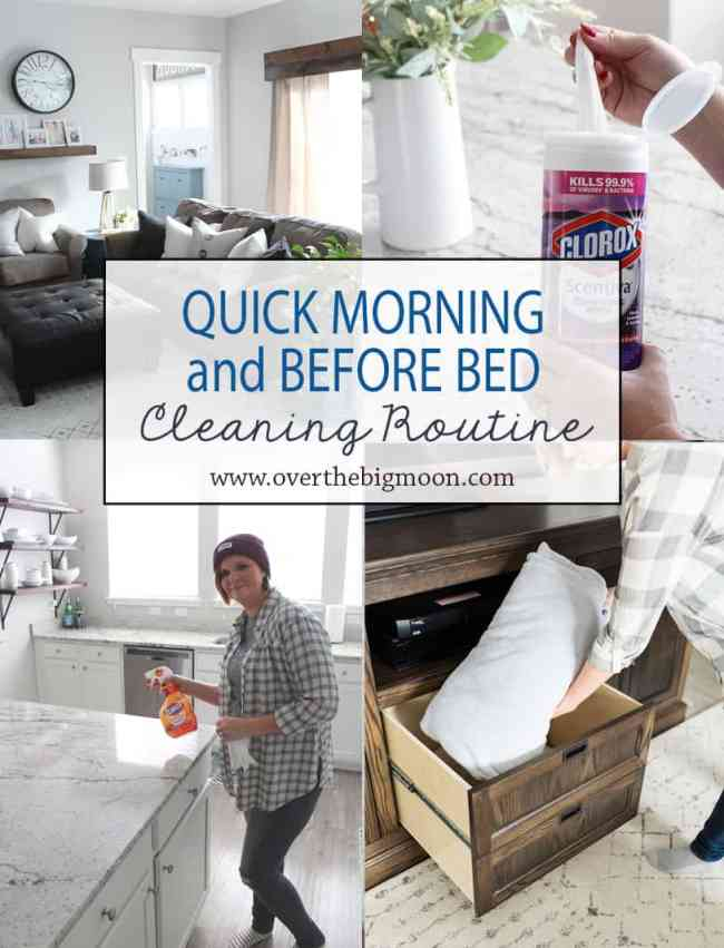 A quick morning and before bed routine that helps me keep my house manageable! From www.overthebigmoon.com!