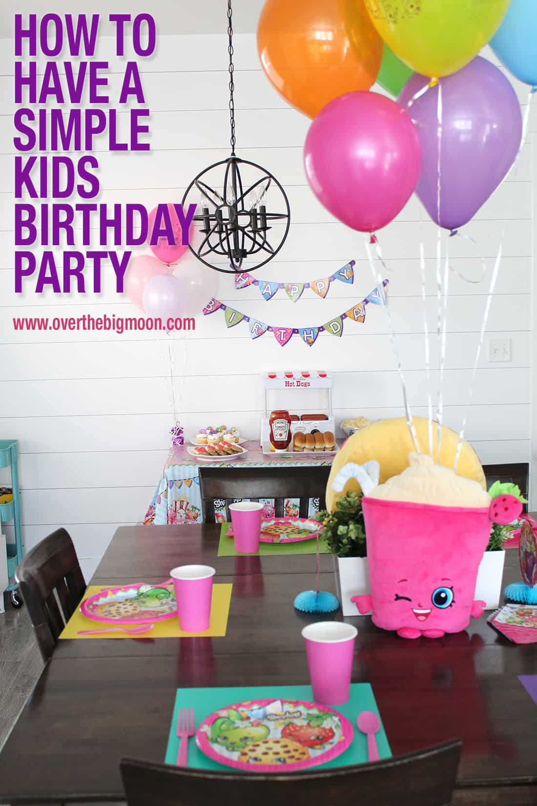 How To Have A Simple Kids Birthday Party