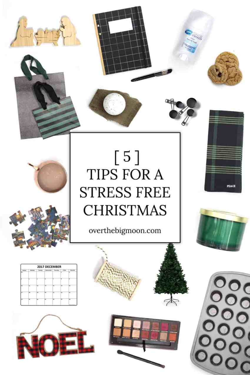 5 Tips for a Stress Free Christmas from overthebigmoon.com
