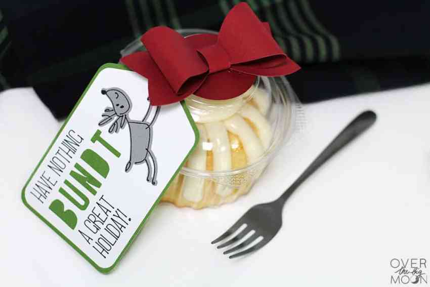 Have Nothing BUNDT a Great Holiday Gift Tag from www.overthebigmoon.com!