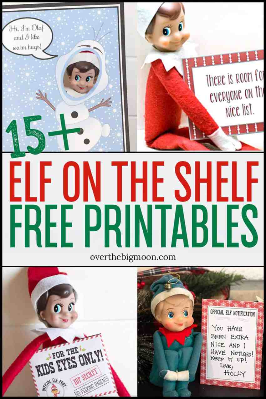15+ Elf on the Shelf Free Printable Sets + tons of Elf on the Shelf ideas! From overthebigmoon.com!
