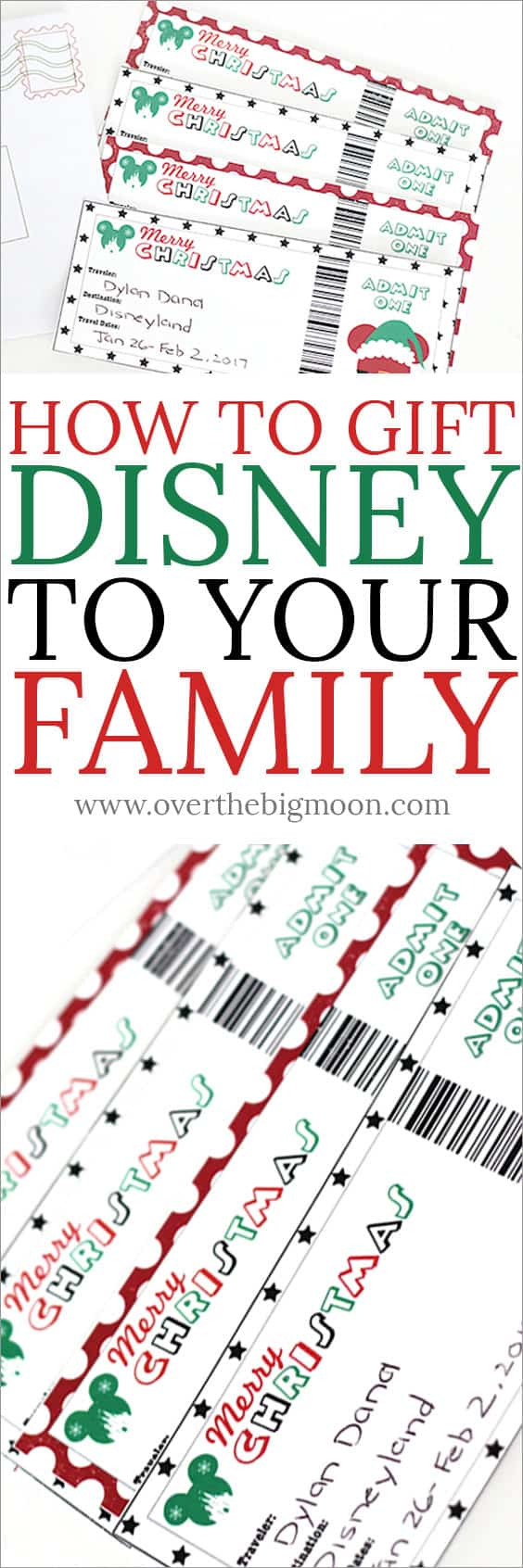 How to Gift Disneyland or Disneyworld to your Family! These printable tickets are fun and easy! From overthebigmoon.com!