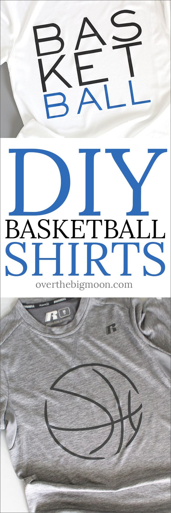 DIY Basketball Shirts for Kids or Adults - using your Cricut! These are so easy to make and for so affordable! From overthebigmoon.com!