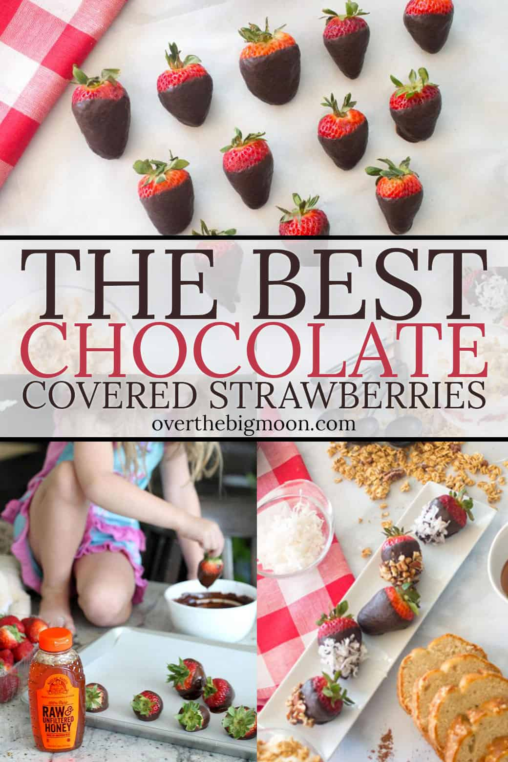 The BEST Chocolate Covered Strawberries! This recipe is so quick and easy and kids LOVE to help make them! From overthebigmoon.com!
