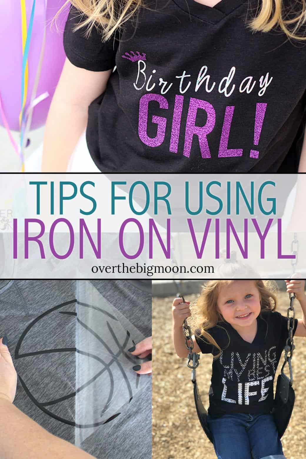 Tips for Using Iron On Vinyl - come see all the different types of Iron On, when you should use what Iron On and if and how they can be layered! From overthebigmoon.com!