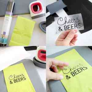 A step by step collage adding Iron On Vinyl to the disposable Napkins. The Iron On says Cheers and Beers!