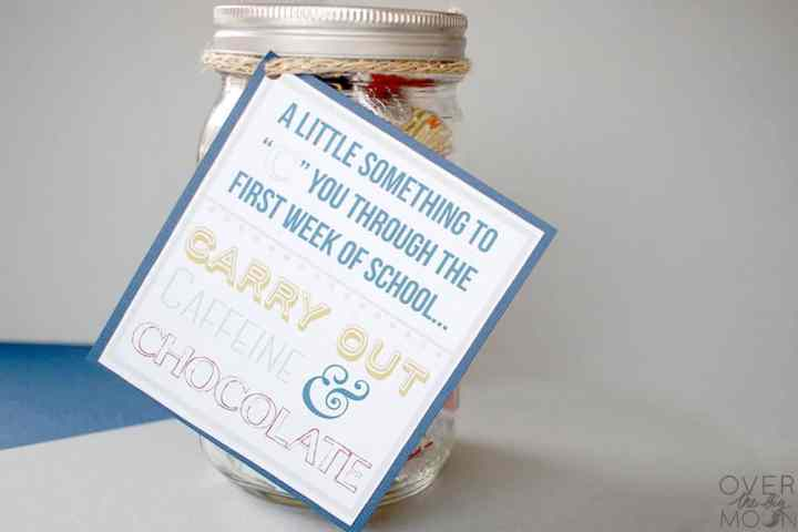 """A Gift Tag that says, """"A Little Something to """"C"""" You Through the First Week of School... Carry Out, Caffeine & Chocolate. The tag is attached to a mason jar that is filled with treats and a couple gift cards."""