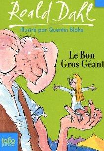 Le Bon Gros Géant de Roald Dahl - couverture Folio Jeunesse