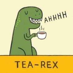 Tea joke Tea-rex