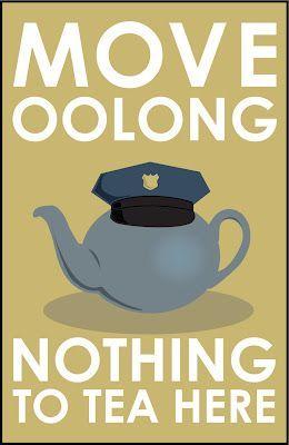 tea joke: move oolong, nothing to tea here