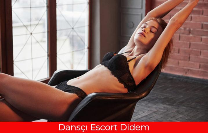 Ateşli Dansçı Escort Didem
