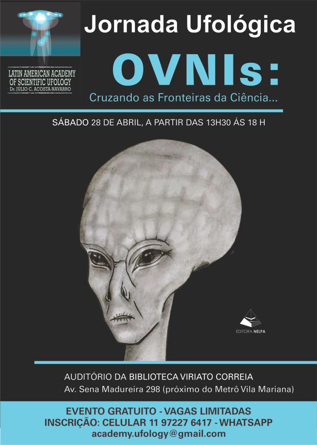 """Jornada Ufológica: """"OVNIS… Cruzando as Fronteiras da Ciência"""""""