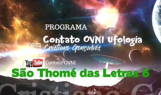 Programa Contato OVNI Ufologia – São Thomé das Letras 6