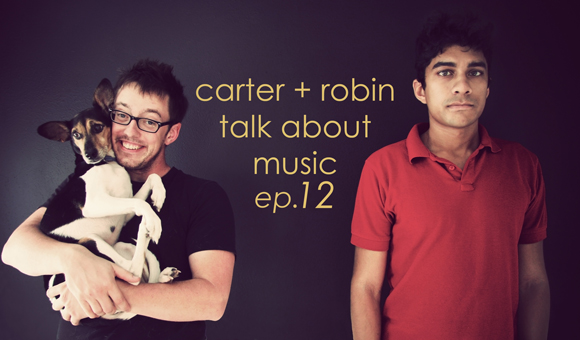 c-and-r-talk-about-music-ep-12