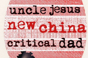 New China Critical Dad Uncle Jesus