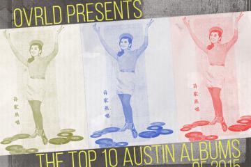 Top 10 Austin Albums of 2015