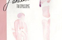 Fanclub Trespassing