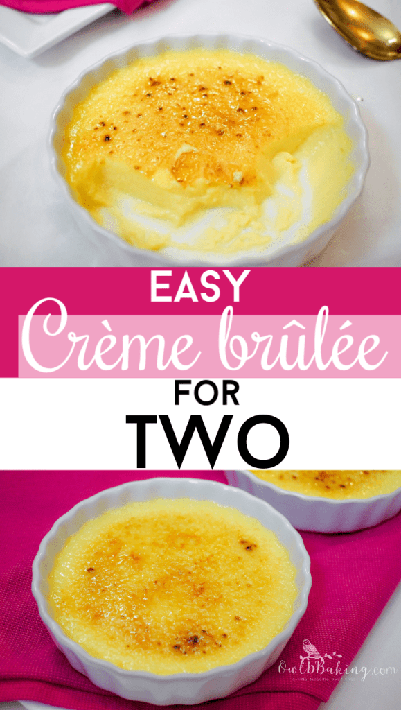 Easy Creme Brulee For Two Owlbbaking Com