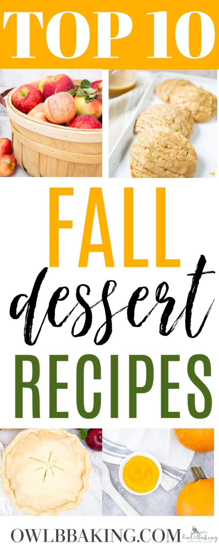 Top 10 Fall Dessert Recipes
