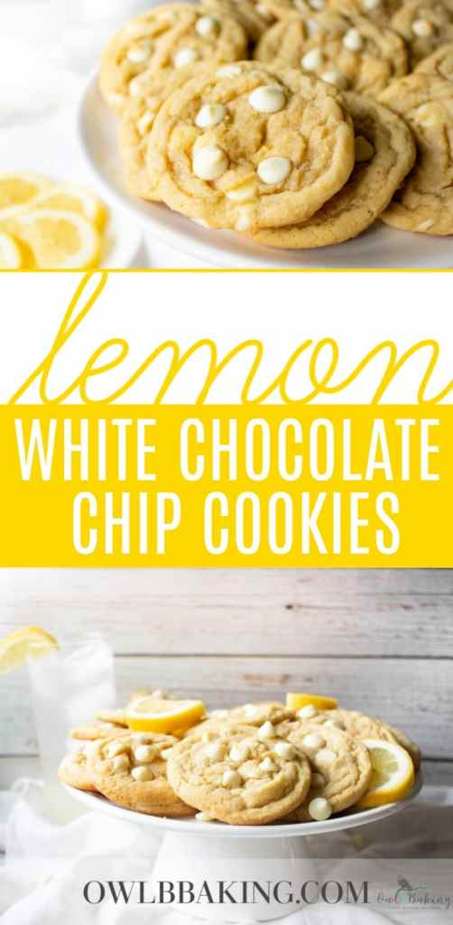 Soft and chewy, from scratch Lemon White Chocolate Chip Cookies recipe