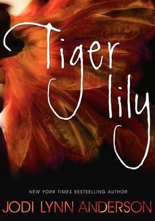 Tiger Lily - Jodi Lynn Anderson 12