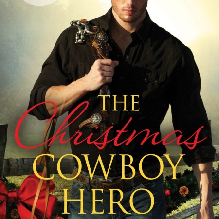 The Christmas Cowboy Hero - Donna Grant 12