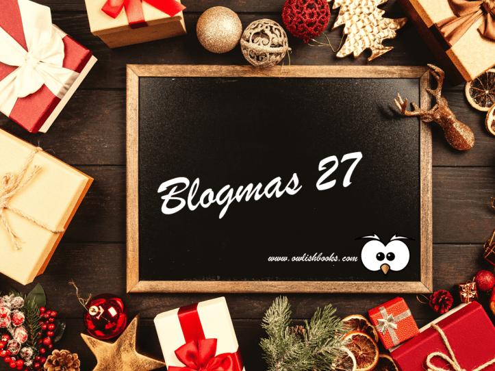 Blogmas 27: the last of my Advent calendars 1