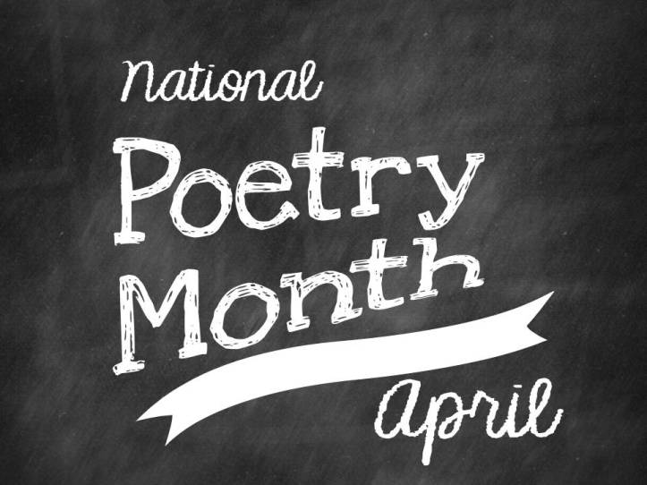 April is Poetry Month 1