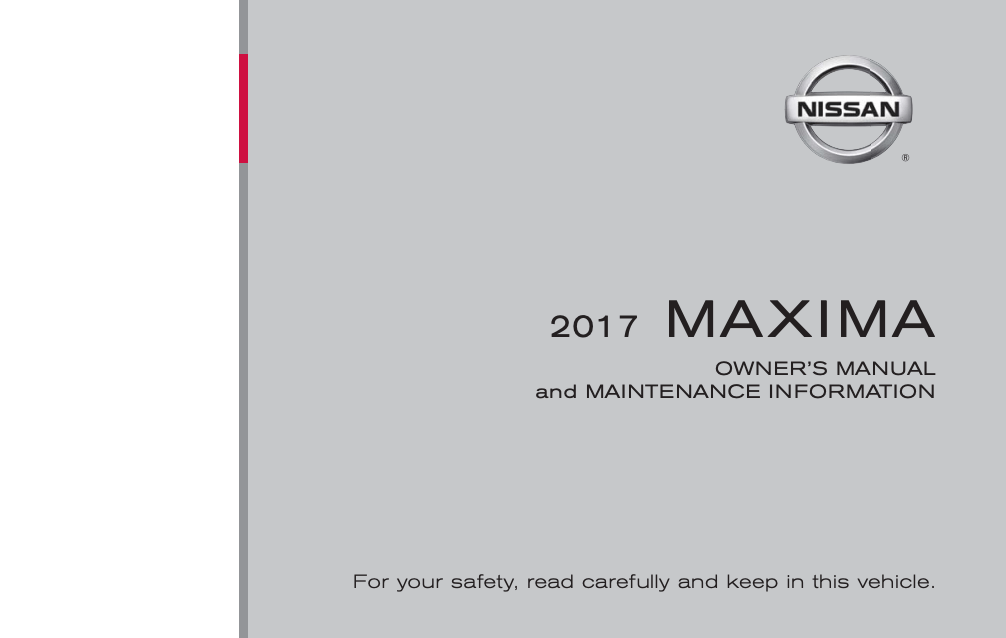 2017 Nissan Maxima Owner's Manual and Maintenance
