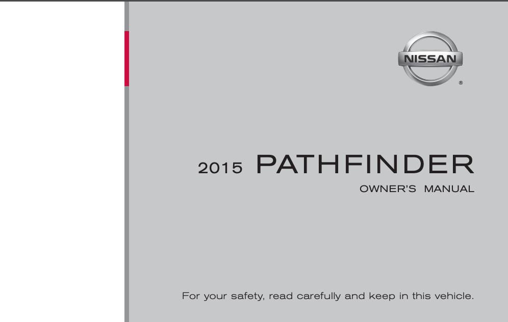 2015 Nissan Pathfinder Owner's Manual [Sign Up & Download